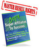 Thumbnail Copy Super Affiliates To Success An Easy To Follow Guide