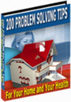 Pay for 200 Problem Solving Tips For Your Home and Your Health +plr