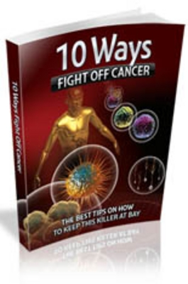 Pay for 10 Ways To Fight Off Cancer eBook With MRR