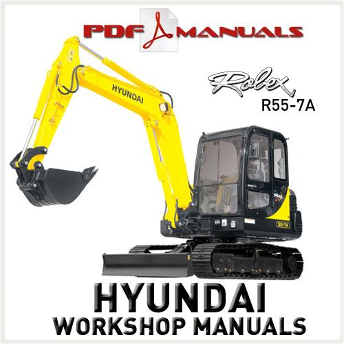 Hyundai Robex R55-7A Crawler Excavator Full Workshop / Service Manual ...