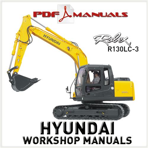 for Hyundai Robex R130LC-3 Crawler Excavator Full Workshop / Service ...