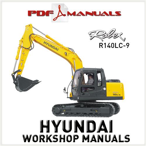 for Hyundai Robex R140LC-9 Crawler Excavator. Full Service / Workshop ...