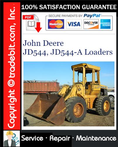 Thumbnail John Deere JD544, JD544-A Loaders Service Repair Manual Download ★
