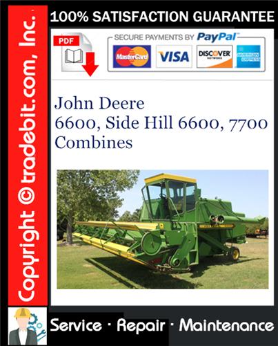 Thumbnail John Deere 6600, Side Hill 6600, 7700 Combines Service Repair Manual Download ★