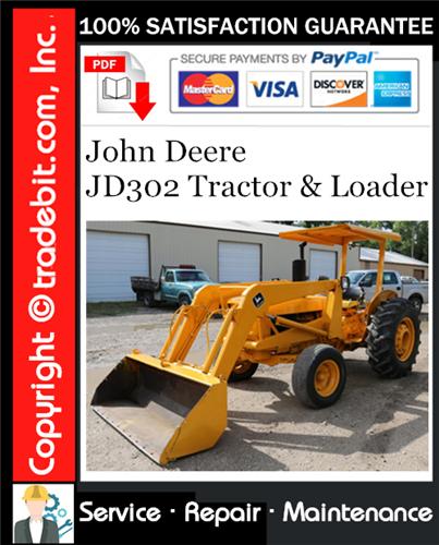 Thumbnail John Deere JD302 Tractor & Loader Service Repair Manual Download ★