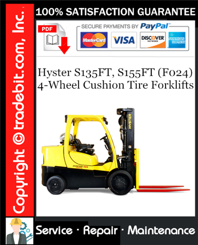 Thumbnail Hyster S135FT, S155FT (F024) 4-Wheel Cushion Tire Forklifts Service Repair Manual Download ★