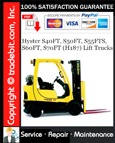 Thumbnail Hyster S40FT, S50FT, S55FTS, S60FT, S70FT (H187) Lift Trucks Service Repair Manual Download ★