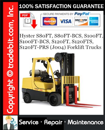 Thumbnail Hyster S80FT, S80FT-BCS, S100FT, S100FT-BCS, S120FT, S120FTS, S120FT-PRS (J004) Forklift Trucks Service Repair Manual Download ★