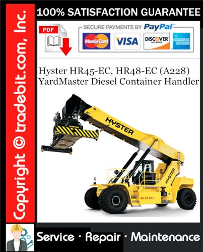 Thumbnail Hyster HR45-EC, HR48-EC (A228) YardMaster Diesel Container Handler Service Repair Manual Download ★