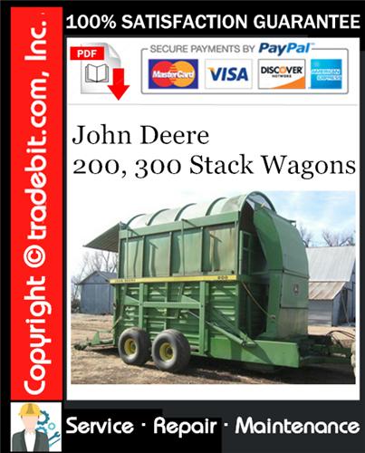 Thumbnail John Deere 200, 300 Stack Wagons Service Repair Manual Download ★