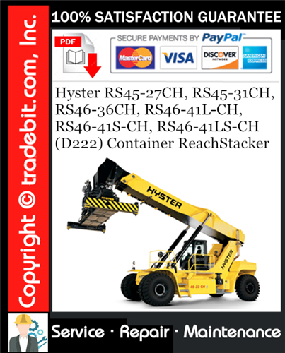 Thumbnail Hyster RS45-27CH, RS45-31CH, RS46-36CH, RS46-41L-CH, RS46-41S-CH, RS46-41LS-CH (D222) Container ReachStacker Service Repair Manual Download ★