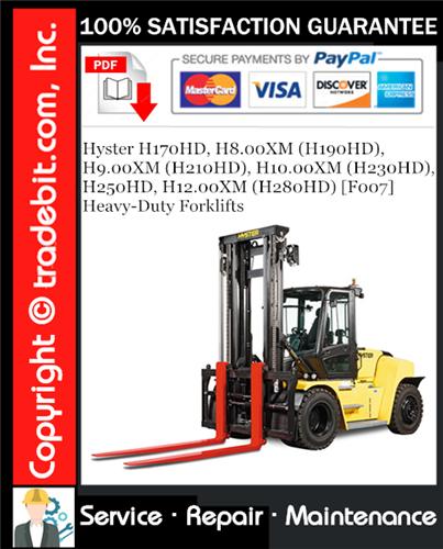 Thumbnail Hyster H170HD, H8.00XM (H190HD), H9.00XM (H210HD), H10.00XM (H230HD), H250HD, H12.00XM (H280HD) [F007] Heavy-Duty Forklifts Service Repair Manual Download ★