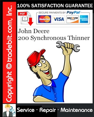 Thumbnail John Deere 200 Synchronous Thinner Service Repair Manual Download ★