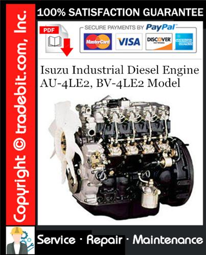 Thumbnail Isuzu Industrial Diesel Engine AU-4LE2, BV-4LE2 Model Service Repair Manual Download ★
