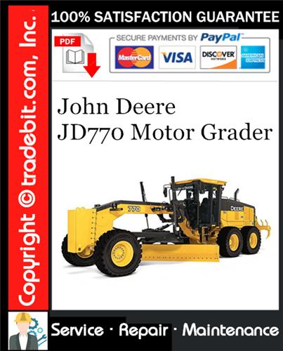 Thumbnail John Deere JD770 Motor Grader Service Repair Manual Download ★