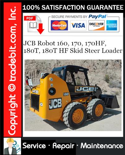 Thumbnail JCB Robot 160, 170, 170HF, 180T, 180T HF Skid Steer Loader Service Repair Manual Download ★
