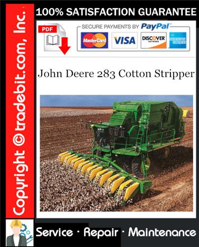 Thumbnail John Deere 283 Cotton Stripper Service Repair Manual Download ★