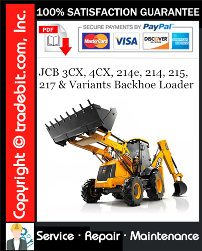 Thumbnail JCB 3CX, 4CX, 214e, 214, 215, 217 & Variants Backhoe Loader Service Repair Manual Download (S/N: 400001 To 460000) ★