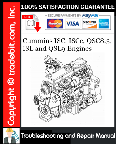Thumbnail Cummins ISC, ISCe, QSC8.3, ISL and QSL9 Engines Troubleshooting and Repair Manual Download ★