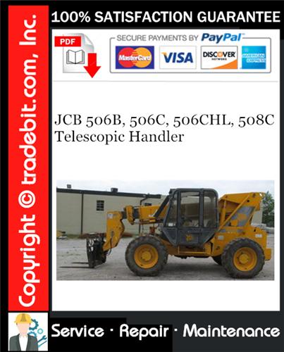 Thumbnail JCB 506B, 506C, 506CHL, 508C Telescopic Handler Service Repair Manual Download ★