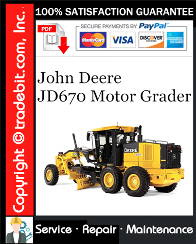 Thumbnail John Deere JD670 Motor Grader Service Repair Manual Download ★