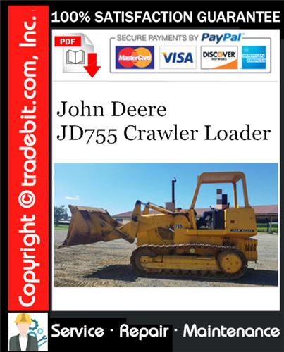 Thumbnail John Deere JD755 Crawler Loader Service Repair Manual Download ★