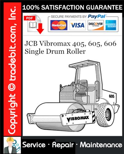 Thumbnail JCB Vibromax 405, 605, 606 Single Drum Roller Service Repair Manual Download ★