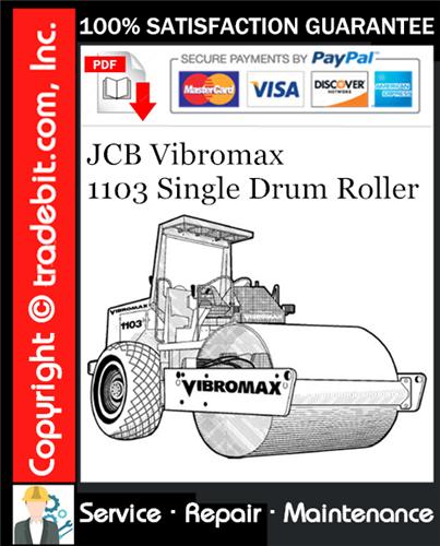 Thumbnail JCB Vibromax 1103 Single Drum Roller Service Repair Manual Download ★