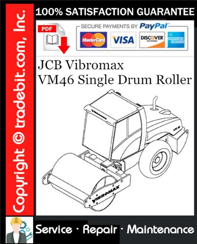 Thumbnail JCB Vibromax VM46 Single Drum Roller Service Repair Manual Download ★