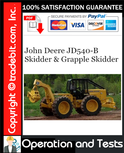Thumbnail John Deere JD540-B Skidder & Grapple Skidder Operation and Tests Technical Manual Download ★