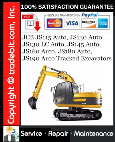 Thumbnail JCB JS115 Auto, JS130 Auto, JS130 LC Auto, JS145 Auto, JS160 Auto, JS180 Auto, JS190 Auto Tracked Excavators Service Repair Manual Download ★