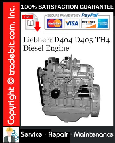 Thumbnail Liebherr D404 D405 TH4 Diesel Engine Service Repair Manual Download ★