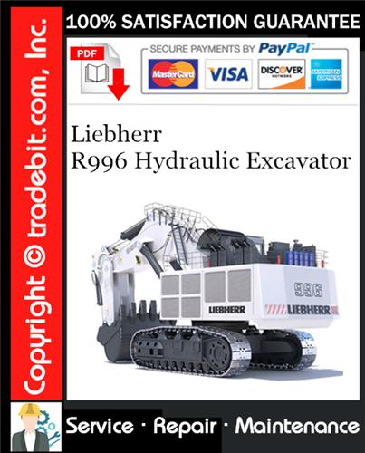Thumbnail Liebherr R996 Hydraulic Excavator Service Repair Manual Download ★