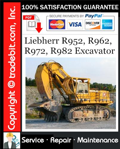 Thumbnail Liebherr R952, R962, R972, R982 Excavator Service Repair Manual Download ★