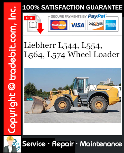 Thumbnail Liebherr L544, L554, L564, L574 Wheel Loader Service Repair Manual Download ★
