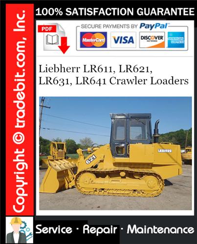 Thumbnail Liebherr LR611, LR621, LR631, LR641 Crawler Loaders Service Repair Manual Download ★