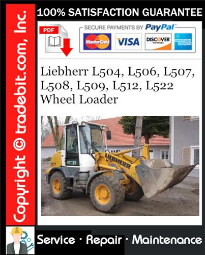 Thumbnail Liebherr L504, L506, L507, L508, L509, L512, L522 Wheel Loader Service Repair Manual Download ★