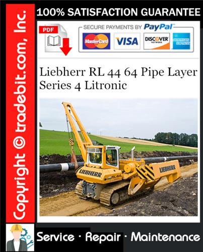 Thumbnail Liebherr RL 44 64 Pipe Layer Series 4 Litronic Service Repair Manual Download ★