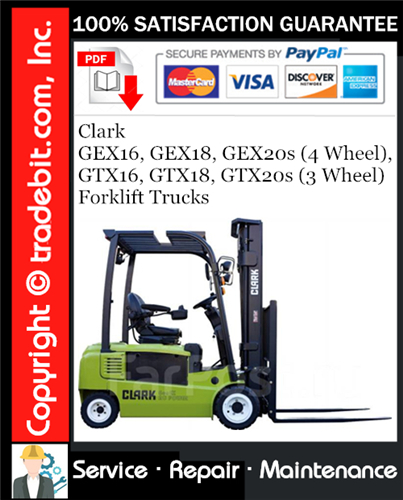 Thumbnail Clark GEX16, GEX18, GEX20s (4 Wheel), GTX16, GTX18, GTX20s (3 Wheel) Forklift Trucks Service Repair Manual Download ★