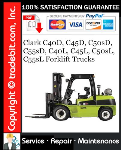 Thumbnail Clark C40D, C45D, C50sD, C55sD, C40L, C45L, C50sL, C55sL Forklift Trucks Service Repair Manual Download ★