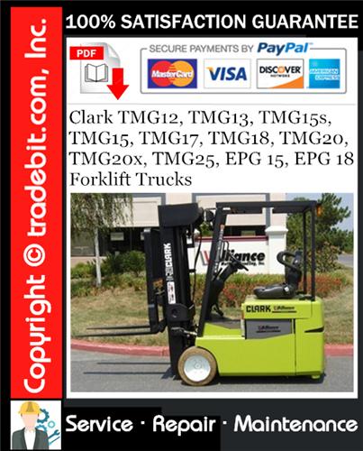 Thumbnail Clark TMG12, TMG13, TMG15s, TMG15, TMG17, TMG18, TMG20, TMG20x, TMG25, EPG 15, EPG 18 Forklift Trucks Service Repair Manual Download ★