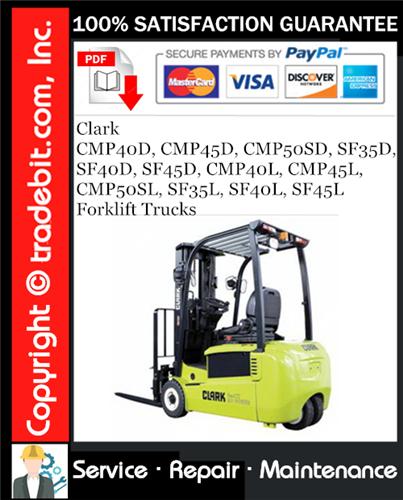 Thumbnail Clark CMP40D, CMP45D, CMP50SD, SF35D, SF40D, SF45D, CMP40L, CMP45L, CMP50SL, SF35L, SF40L, SF45L Forklift Trucks Service Repair Manual Download ★