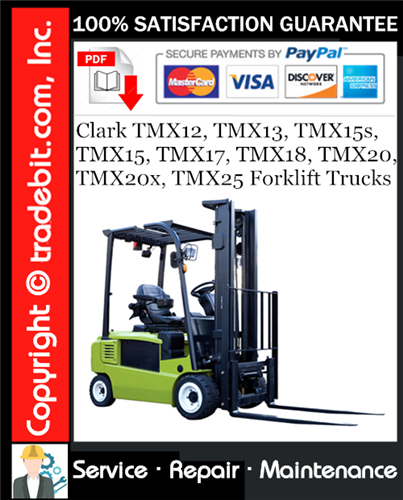 Thumbnail Clark TMX12, TMX13, TMX15s, TMX15, TMX17, TMX18, TMX20, TMX20x, TMX25 Forklift Trucks Service Repair Manual Download ★