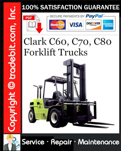 Thumbnail Clark C60, C70, C80 Forklift Trucks Service Repair Manual Download ★
