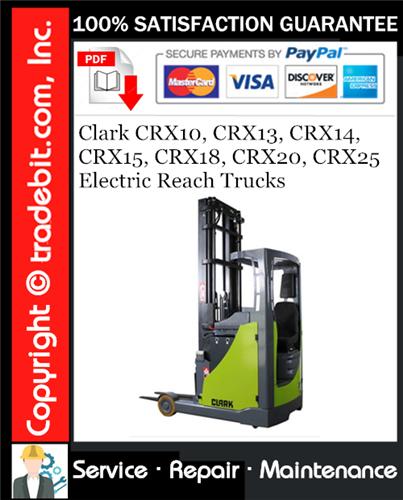 Thumbnail Clark CRX10, CRX13, CRX14, CRX15, CRX18, CRX20, CRX25 Electric Reach Trucks Service Repair Manual Download ★