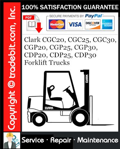 Thumbnail Clark CGC20, CGC25, CGC30, CGP20, CGP25, CGP30, CDP20, CDP25, CDP30 Forklift Trucks Service Repair Manual Download ★