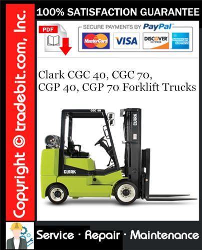 Thumbnail Clark CGC 40, CGC 70, CGP 40, CGP 70 Forklift Trucks Service Repair Manual Download ★