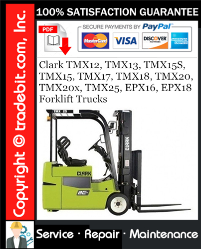 Thumbnail Clark TMX12, TMX13, TMX15S, TMX15, TMX17, TMX18, TMX20, TMX20x, TMX25, EPX16, EPX18 Forklift Trucks Service Repair Manual Download ★