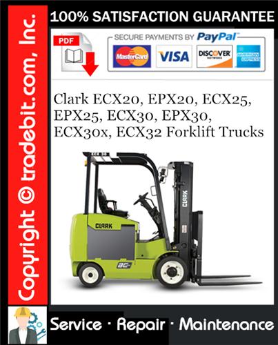 Thumbnail Clark ECX20, EPX20, ECX25, EPX25, ECX30, EPX30, ECX30x, ECX32 Forklift Trucks Service Repair Manual Download ★