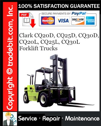 Thumbnail Clark CQ20D, CQ25D, CQ30D, CQ20L, CQ25L, CQ30L Forklift Trucks Service Repair Manual Download ★